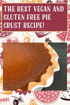 Raspberry Breakfast, Breakfast Pie, Gluten Free Pie Crust, Pie Crust Recipes, Vegan Whipped Cream, Pie Crust Dough, Kinds Of Pie, Perfect Pie Crust, Vegan Pumpkin Pie