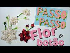 PASSO A PASSO BOTÃO E FLOR PARA APLICAÇÕES - YouTube