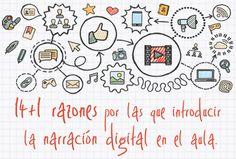 14 + 1 razones por las que introducir la narración digital en el aula
