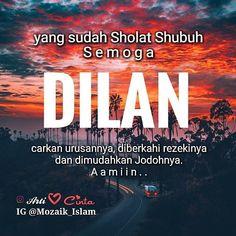 Yang sudah Sholat Shubuh mimin doakan semoga DILANcarkan urusannya hari ini diberkahi REZEKINYA dan dimudahkan JODOHNYA oleh Allah Swt. Aamiin . . #TausiyahCinta Follow @PesantrenYatim Follow @PesantrenYatim Follow @PesantrenYatim . . From @mozaik_islam http://ift.tt/2f12zSN