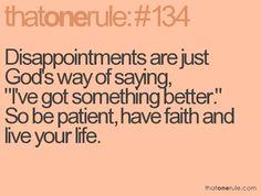 God's got something better planned.