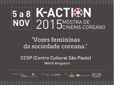 K-ACTION 2015 – 2ª edição da Mostra tem foco nas mulheres