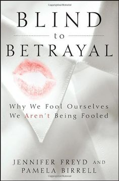 Blind to Betrayal: Why We Fool Ourselves We Aren't Being Fooled by Jennifer Freyd, http://www.amazon.com/dp/0470604409/ref=cm_sw_r_pi_dp_uWamrb1GH26JP