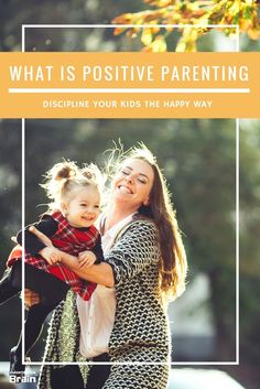 8 Tips To Positive Parenting #parentingTips #positiveParenting