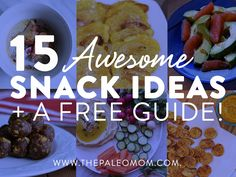 15 Awesome AIP Snack Ideas   a Free Snack Guide!