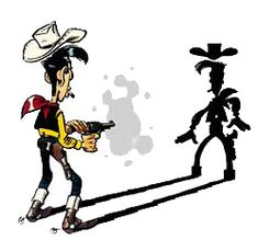 The famous Lucky Luke image - faster than his own shadow