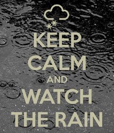 Rain Watch It | Sit on the porch with coffee and watch the rain