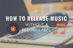 How to Release Music Without a Record Label: http://www.infamousmusician.com/how-to-release-music-without-a-label/
