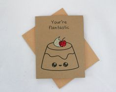 Funny Flan Card  Funny Greeting Card  Food Card Pun by papercute