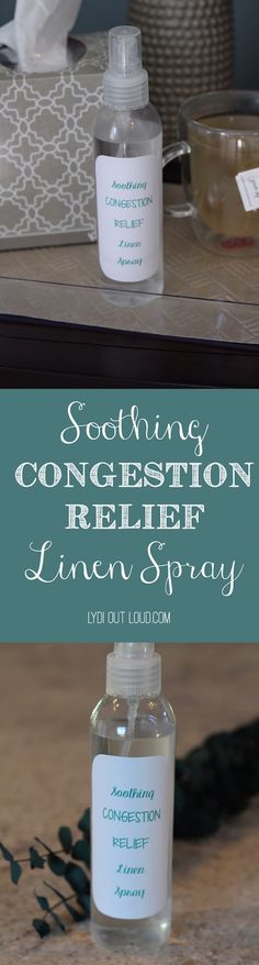 This soothing congestion relief linen spray is a must have for the nightstand this time of year!