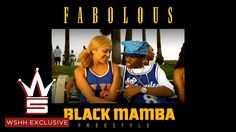 "Fabolous ""Black Mamba Freestyle"" (WSHH Exclusive - Official Audio)"