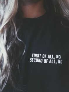T Shirt First of all no second of all no Women Summer Cotton T-Shirt Casual Short Sleeve Tshirt Camisetas Sexy Tees Top Tumblr Pullover, Tumblr Shirt, Pastel Outfit, Style Outfits, Mode Outfits, Preppy Outfits, Unique Outfits, Fall Outfits, Trend Fashion