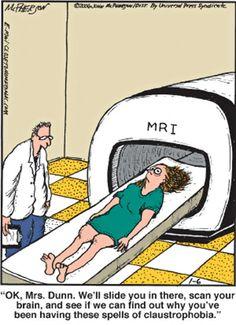 MRI claustrophobia humor… not so funny :[ Mri Humor, Radiology Humor, Funny Cartoons, Funny Comics, Funny Jokes, Hilarious, Nerd Jokes, Cartoon Jokes, Jokes Quotes