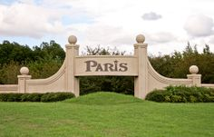 Welcome to Paris, Texas! I always smile when I see this sign. It means that after a long drive, I'm home.