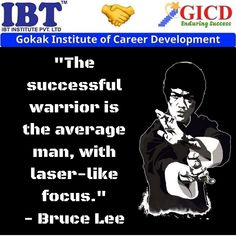 """""""The successful warrior is the average man, with laser-like focus. Career Development, Bruce Lee, Facebook Sign Up, Success Quotes"""