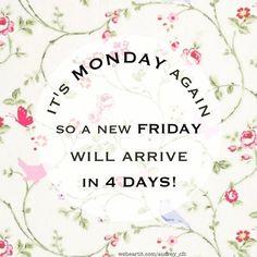 It Is Monday Again monday monday quotes happy monday have a great week monday quote happy monday quotes Bon Weekend, Friday Weekend, Hello Monday, Happy Monday, It's Monday, Happy Quotes, Positive Quotes, Funny Quotes, Monthly Quotes