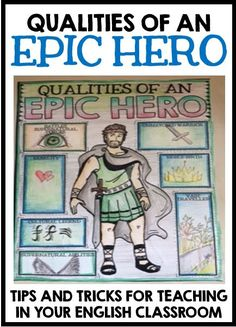 """Discover a few tips for teaching the idea of the """"Epic Hero"""" in your English classroom."""