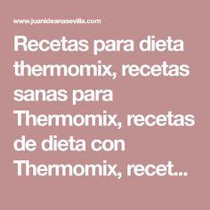 Recetas para dieta thermomix, recetas sanas para Thermomix, recetas de dieta con Thermomix, recetas ligeras con thermomix, Lidl, Chicken Recipes, Keto, Cooking, Health, Food, Tortilla, Magazine, Fitness