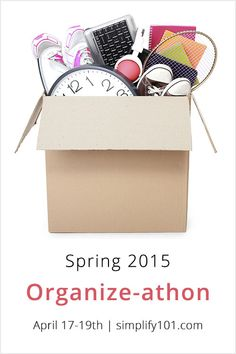Looking for extra motivation to get organized and cut clutter? simplify 101's Spring 2015 Organize-athon begins April 17, 2015. Learn more today!