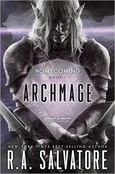 Archmage (Legend of Drizzt: Homecoming): R. A. Salvatore: 9780786965755: Amazon.com: Books