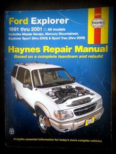 Ford Explorer,1991-2001 Explorer Sport Thru 2003, Sport Trac 2005 (Haynes)