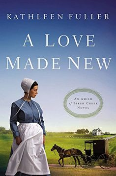 54 Best Clean & Wholesome Romance Novels - A Love Made New (An Amish of Birch Creek Novel Book Best Romance Novels, Teen Romance, Romance Books, Novels To Read, Books To Read, Reading Books, Free Reading, Amish Books, The Embrace