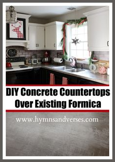 Hymns and Verses: DIY Concrete Countertops Over Existing Formica