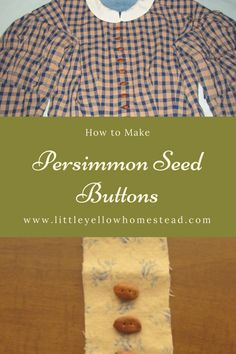 Did you know you can make buttons from persimmon seeds? If you do much sewing, you know buttons can quickly add to the cost of a garment. Back in the folks made persimmon seed buttons and it is still and economical thing to do! Sewing Projects, Diy Projects, How To Make Buttons, Small Farm, Make A Gift, Everyday Objects, Sewing Notions, Frugal, Homesteading