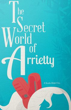 The Secret World of Arrietty by loniwdesigns