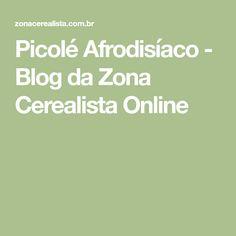 Picolé Afrodisíaco - Blog da Zona Cerealista Online