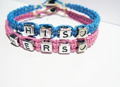 His Hers Boyfriend Girlfriend Bracelets .....please tell me what man would wear this!?