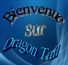 bienvenue à dragon tail