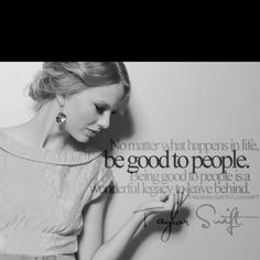 I may not be a huge t swift fan but I do appreciate this quote