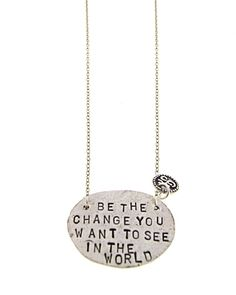 I think this is my most favorite saying ever! Be The Change Necklace // words to live by Favorite Quotes, My Favorite Things, We Are The World, Look At You, Girls Best Friend, Dog Tag Necklace, Jewlery, Metal Jewelry, Bracelets
