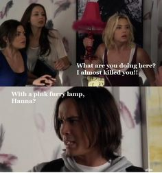 with a pink furry lamp, Hanna? - Caleb (PLL)