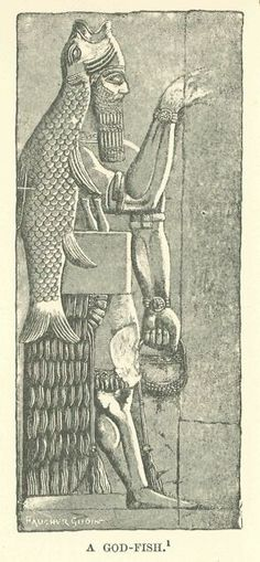 """Oannes. God Fish. From Wikipedia: """"Adapa as a fisherman was iconographically portrayed as a fish-man composite. . .Adapa was a mortal man from a godly lineage, a son of Ea (Enki in Sumerian), the god of wisdom and of the ancient city of Eridu, who brought the arts of civilization to that city."""""""
