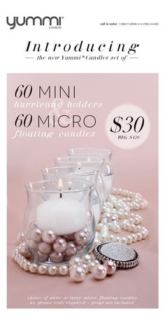 Introducing our newest promotion - The Yummi® Candles Set of 60 Mini Hurricane Holders and 60 Micro Floating Candles for only $30!! That 75% Off!