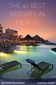 40 Best Resorts in Mexico: Readers' Choice Awards 2014 #QuartersSpringBreak2015