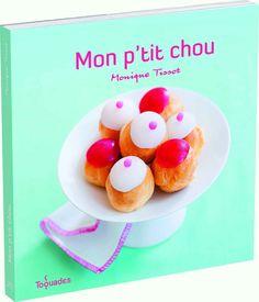 Mon ptit chou - Cuisine - Toquades - Vie pratique