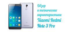 Фаблет Xiaomi Redmi Note 3 Pro можно отнести к тем, гаджетам, где разумно сочетаются потребительские качества и цена.