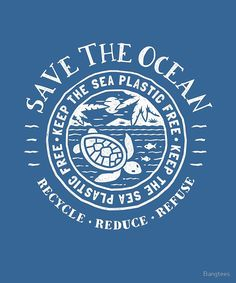'Save The Ocean - Keep the Sea Plastic Free - Turtle Beach Scene' by Bangtees Ocean Turtle, Turtle Beach, Surfboard Painting, Save The Sea Turtles, Planet Love, Save Our Earth, Save Our Oceans, Beach Quotes, Marine Biology