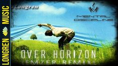 Longren - Over Horizon (Mental Discipline Cover) (Enzer remix)