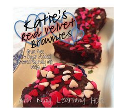 Katie's Red Velvet Brownies [Grain Free, no sugar added] || Ann Ning Learning How