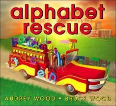 Alphabet Rescue! Reading, writing, and math lessons for this great Audrey Wood book. Another perfect alphabet for the beginning of the school year! $  http://www.teacherspayteachers.com/Product/Alphabet-Antics-and-Math-Mischief-activities-to-go-with-books-by-Audrey-Wood-288195