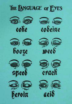 language of eyes  #eyes #drugs