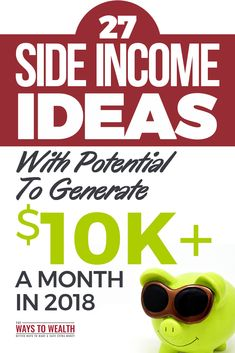CHECK THIS OUT! 27 Side Income Ideas With Potential To Generate $10K+ A Month in 2018 side hustle ideas at home | side income online | side jobs from home business ideas | best ways to make money on the internet #thewaystowealth #makemoneyonline #sidehustle #sideincome #sidejob