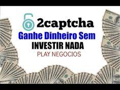 18 - Ganhe dinheiro sem Investir nada - 2Captcha
