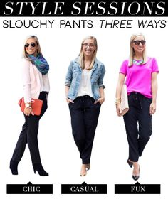 Style Sessions: Slouchy Pants 3 Ways