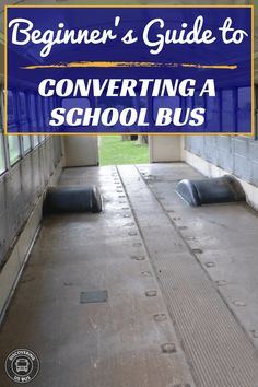 School Bus Converter's Beginners guide