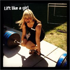 Lift like a girl!
